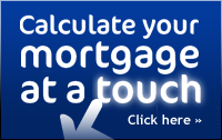 Calculate your mortgage at a touch